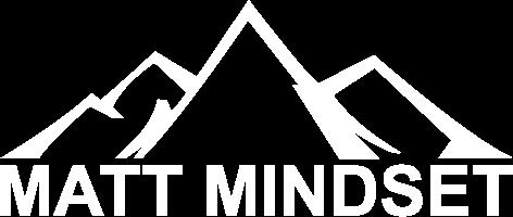 Matt Mindset