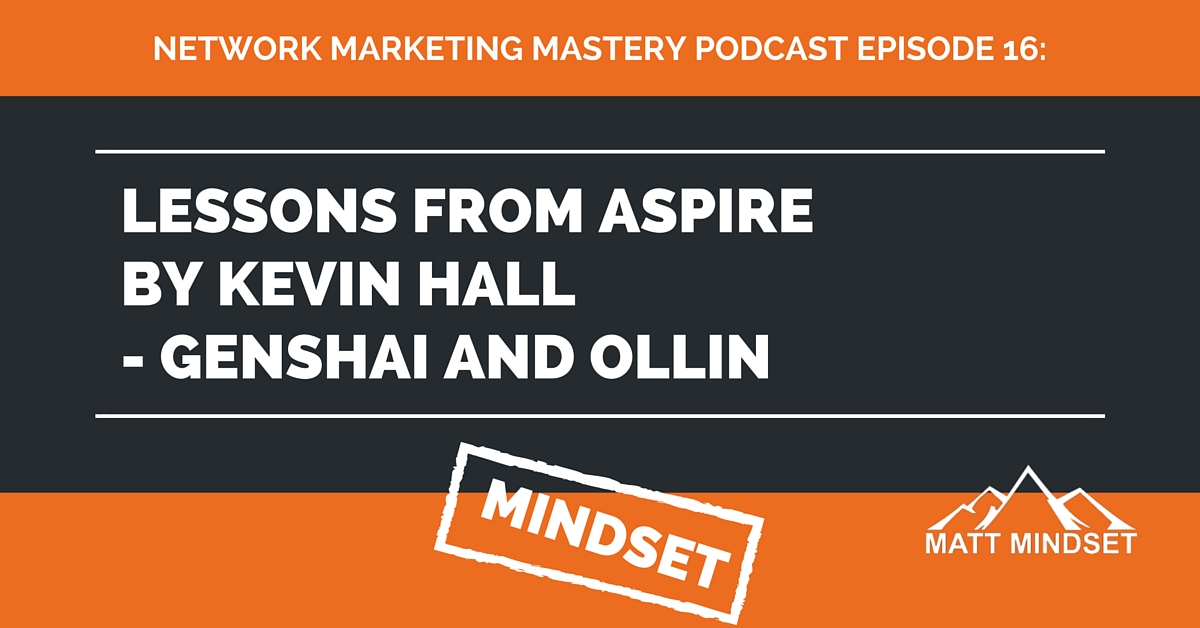 16 Lessons From Aspire By Kevin Hall Genshai And Ollin border=