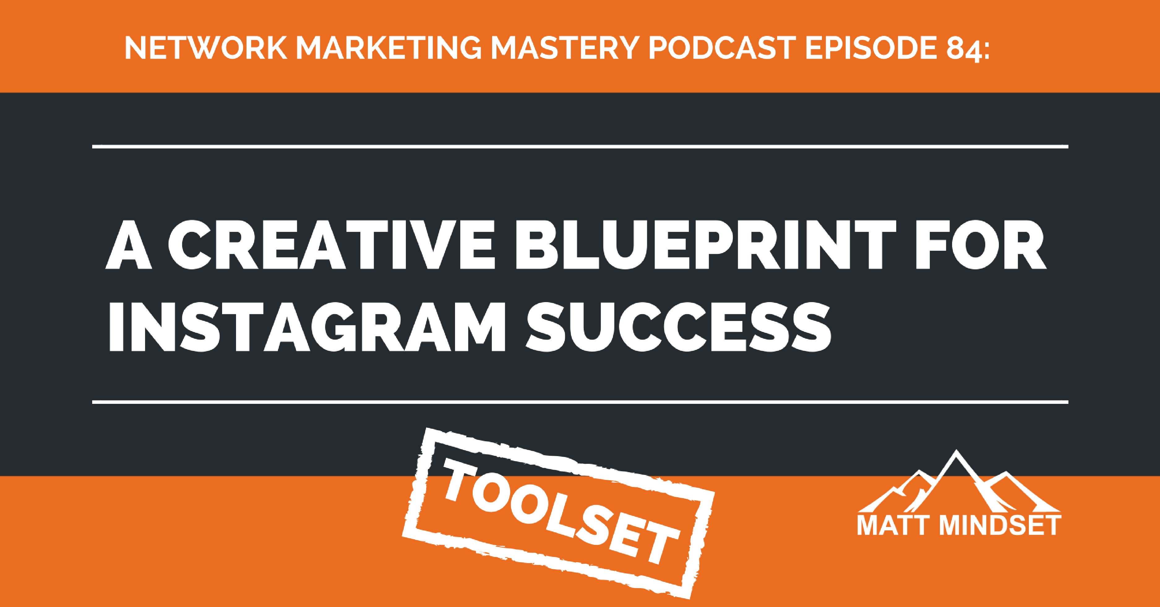 84 a creative blueprint for instagram success online network 84 a creative blueprint for instagram success online network marketing matt mindset malvernweather Image collections