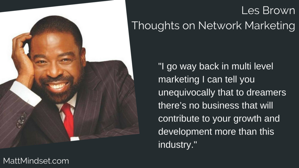 Les Brown Thoughts on Network Marketing