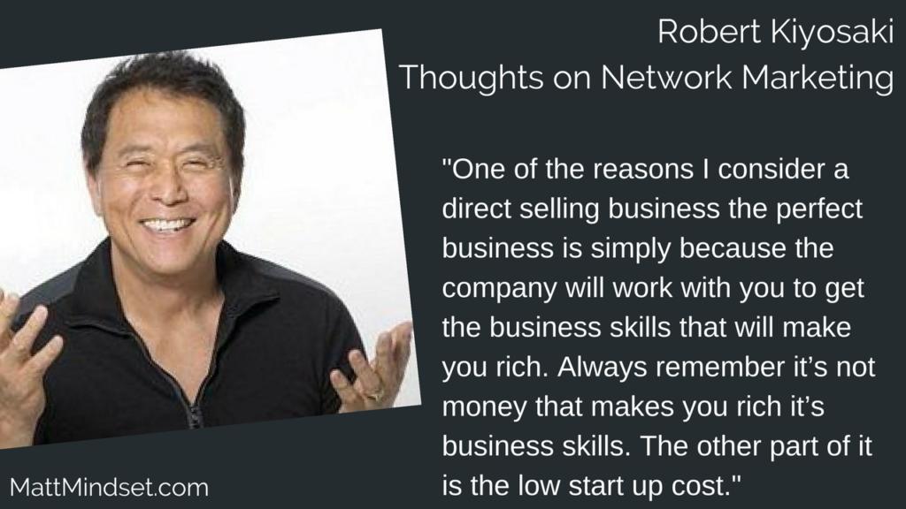Robert Kiyosaki Thoughts on Network Marketing