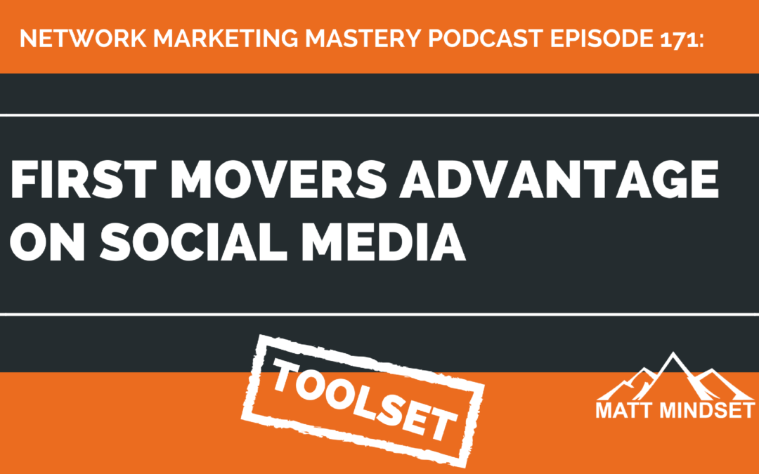 171: First Movers Advantage on Social Media