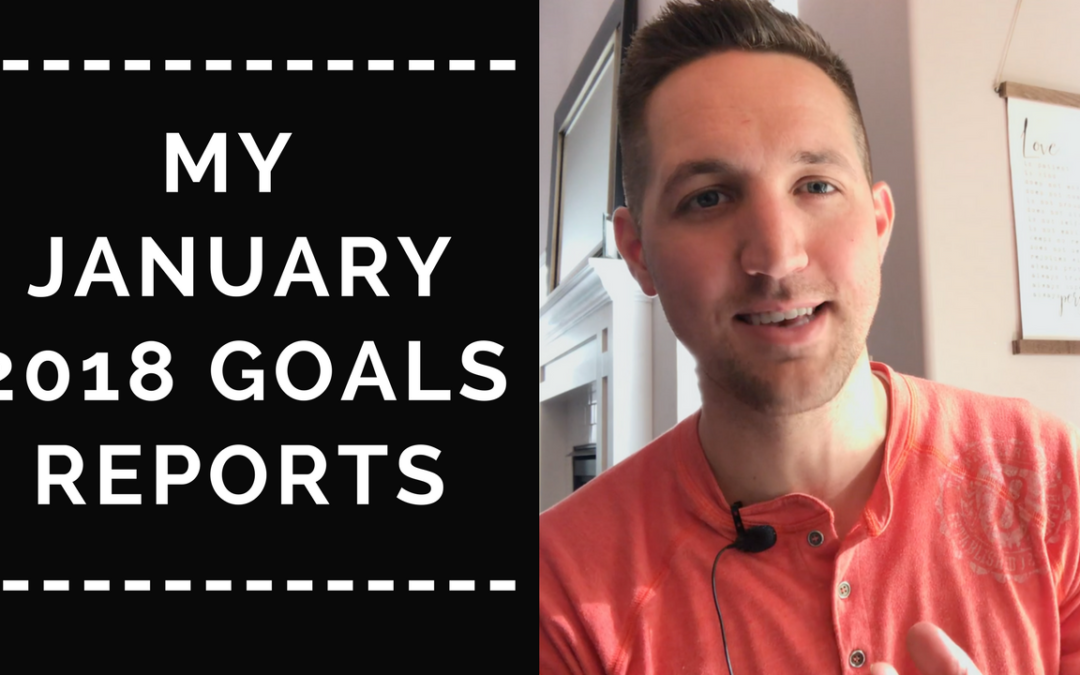 My January 2018 Goals Report