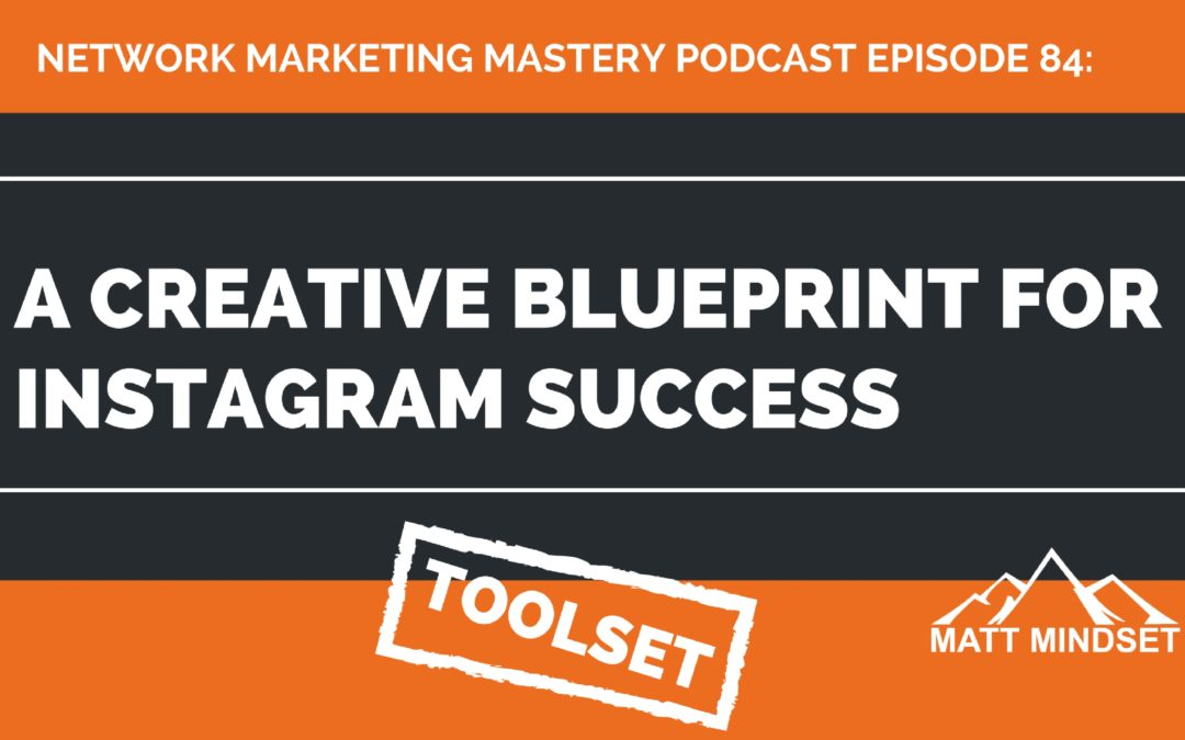 84 a creative blueprint for instagram success online network 84 a creative blueprint for instagram success online network marketing malvernweather Image collections