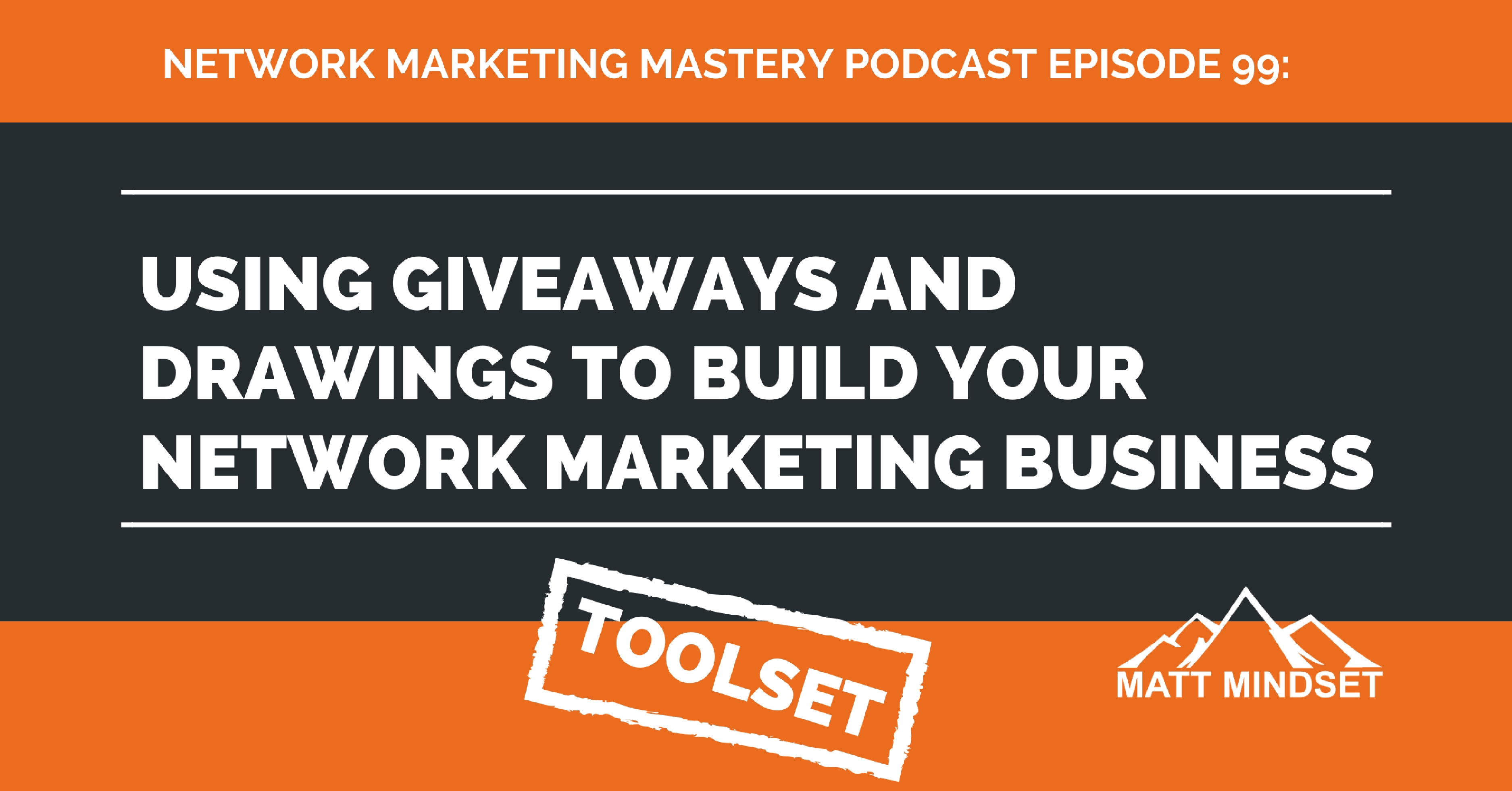 99 using giveaways and drawings to build your network for Marketing to builders