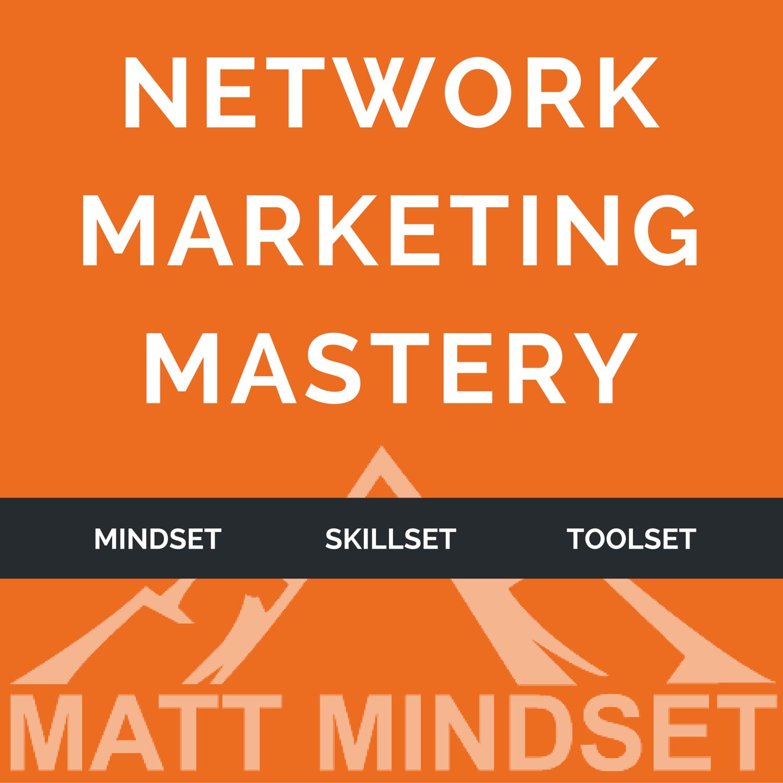 Network Marketing Mastery